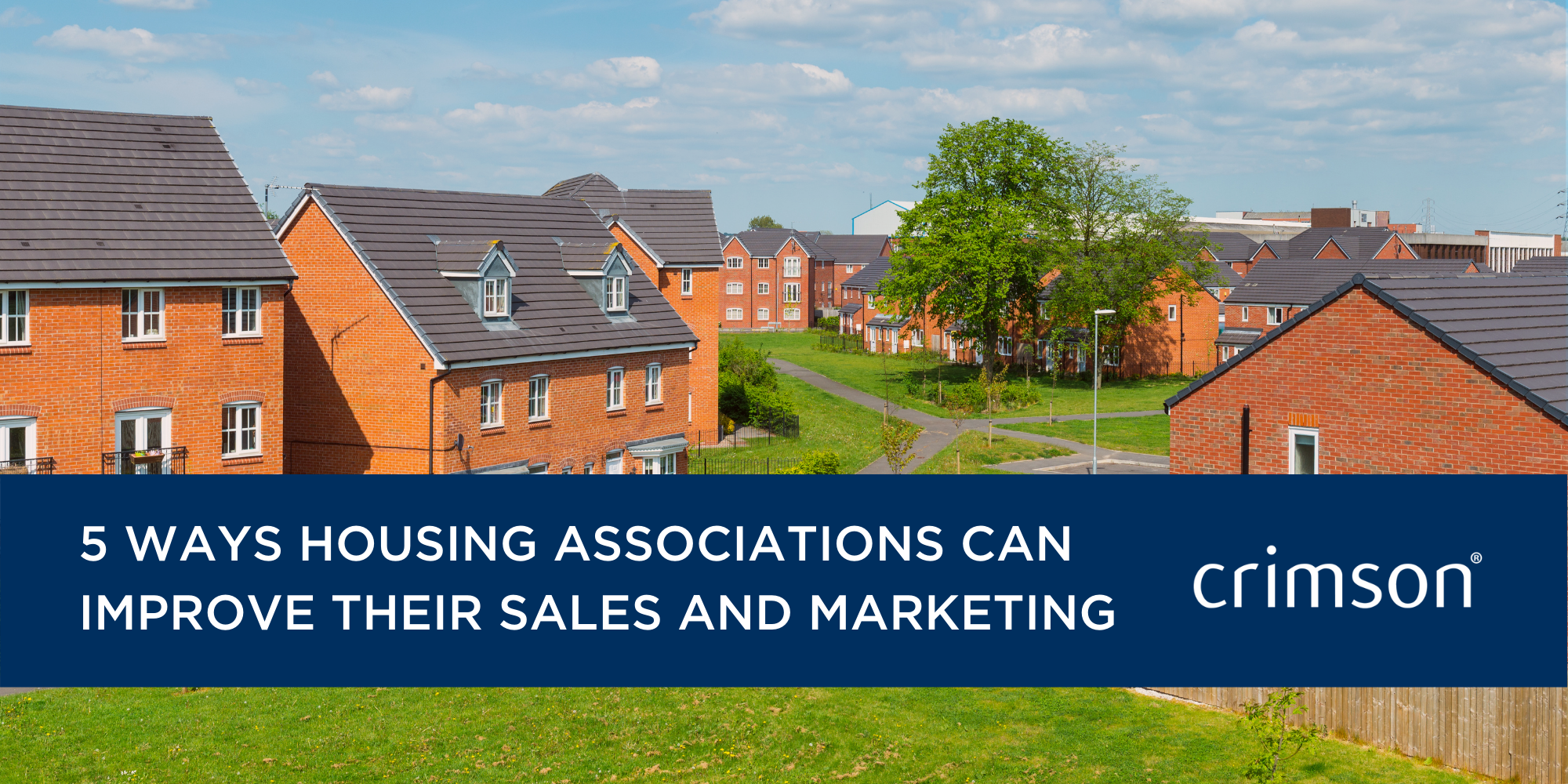 5 ways housing associations can improve their sales and marketing