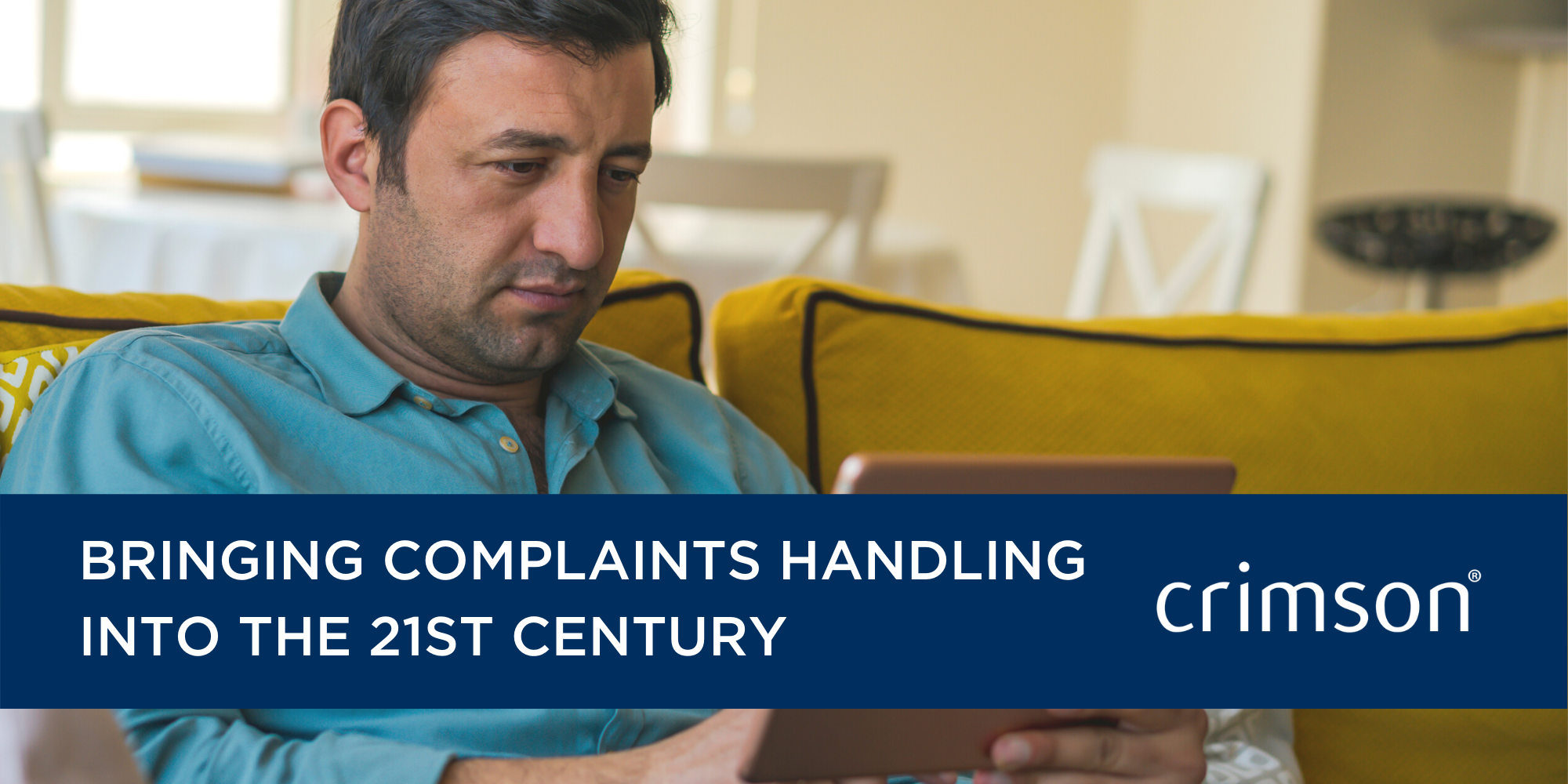 Bringing complaints handling into the 21st Century