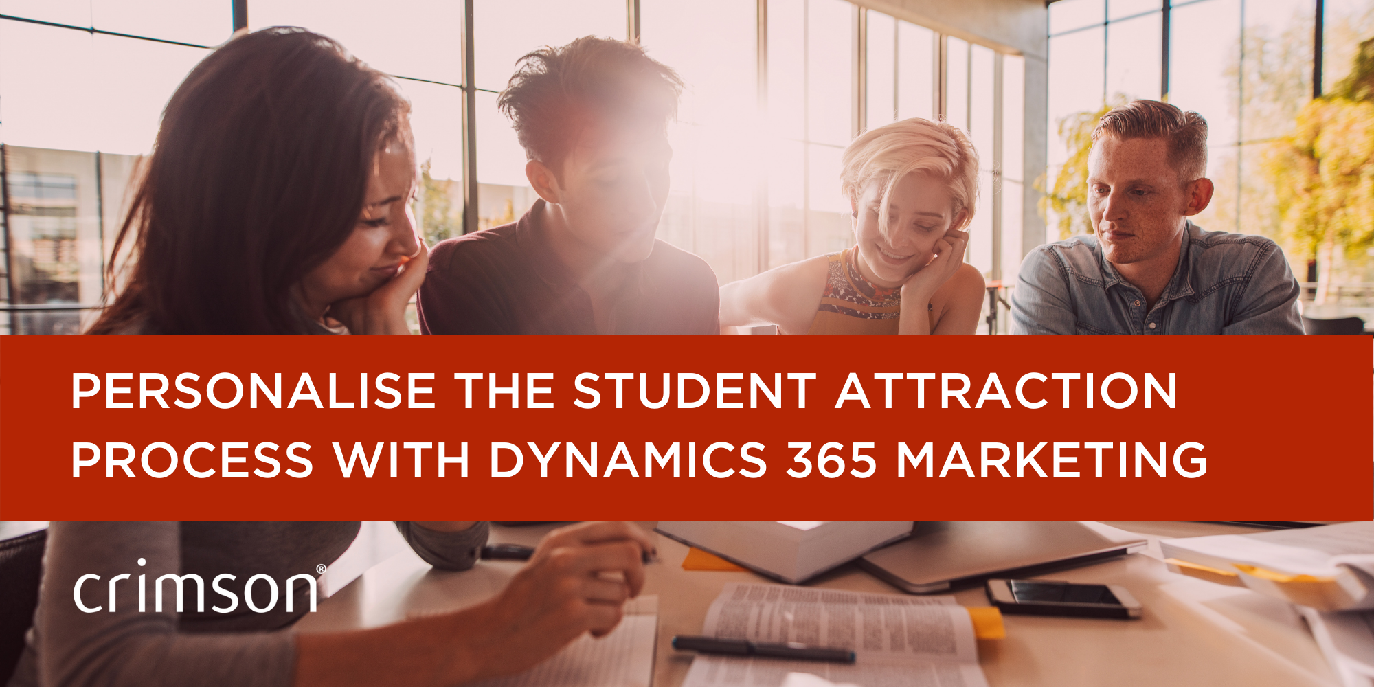 Personalise the student attraction process with Dynamics 365 Marketing Crimson blog